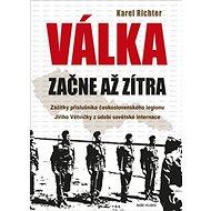 Válka začne až zítra - Kniha