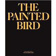 The Painted Bird - Kniha