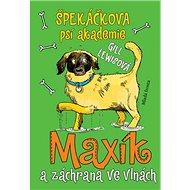 Špekáčkova psí akademie: Maxík a záchrana ve vlnách - Kniha