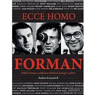 Ecce homo Forman - Kniha
