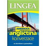 Americká angličtina konverzace: se slovníkem a gramatikou - Kniha