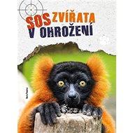 SOS Zvířata v ohrožení - Kniha