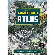 Minecraft Atlas: Průvodce světem Minecraftu - Kniha