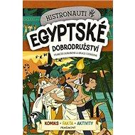 Histronauti Egyptské dobrodružství - Kniha