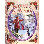 Rozprávky na Vianoce - Kniha