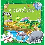 V divočine: Obsahuje 6x puzzle - Kniha