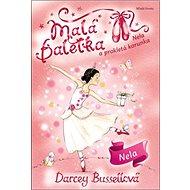 Malá baletka Nela a prokletá korunka - Kniha