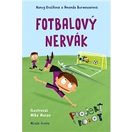 Fotbalový nervák: Projekt Robot - Kniha