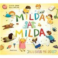 Milda a Milda: Jakou barvu má radost? - Kniha