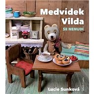Medvídek Vilda se nenudí - Kniha