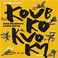 Koubkokvoky - Kniha