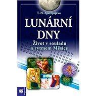 Lunární dny: Život v souladu s rytmem Měsíce - Kniha