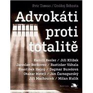 Advokáti proti totalitě - Kniha
