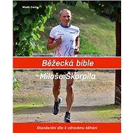 Běžecká bible Miloše Škorpila