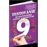 Testovanie 9 zo slovenského jazyka a literatúry: Testy pre 8. ročník základnej školy a pre 3. ročník - Kniha