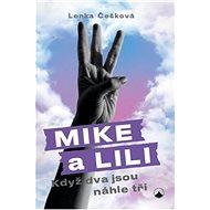 Mike a Lili: Když dva jsou náhle tři - Kniha