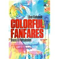 Colorful Fanfares: Brass & Percussion - Kniha