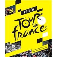 Příběh Tour de France - Kniha