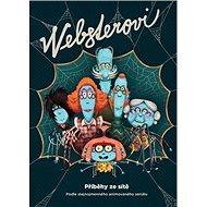 Websterovi: Příběhy ze sítě - Kniha