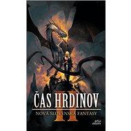 Čas hrdinov II: Nová slovenská fantasy - Kniha