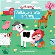 Otoč, posuň Veľké zvieratá z farmy - Kniha