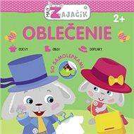 Malý zajačik Oblečenie - Kniha