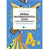 Sbírka matematických úloh s rostoucí náročností: Úlohy pro diferencovanou výuku - Kniha