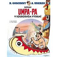 Indián Umpa-pa: V souborném vydání - Kniha