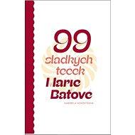 99 sladkých teček Marie Baťové - Kniha
