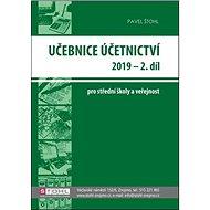 Učebnice Účetnictví 2019 - 2. díl: pro střední školy a veřejnost - Kniha