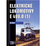 Elektrické lokomotivy řady E 499.0 (1) - Kniha