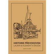 Historie převodovek Laurin & Klement a Škoda - Kniha