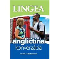 Angličtina konverzácia: s nami sa dohovoríte - Kniha