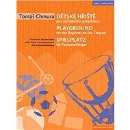 Dětské hřiště: pro začínajícího tympánistu - Kniha