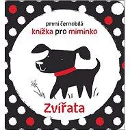 První černobílá knížka pro miminko Zvířata - Kniha