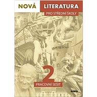 Nová literatura pro střední školy 2 Pracovní sešit - Kniha