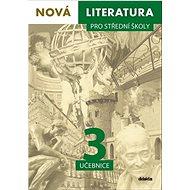 Nová literatura pro střední školy 3 učebnice - Kniha