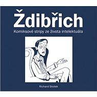 Ždibřich: Komiksové stripy ze života intelektuála - Kniha