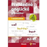 Přehledná anglická gramatika s nadhledem - Kniha