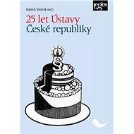 25 let Ústavy České republiky - Kniha