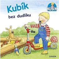 Kubík bez dudlíku - Kniha