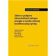 Zákon o podpore obnoviteľných zdrojov energie a vysoko účinnej kombin. výroby - Kniha
