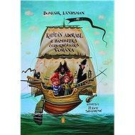 Kapitán Adorabl a bambitka černokněžníka Vorána - Kniha
