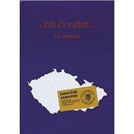 …bít či nebít… - Kniha