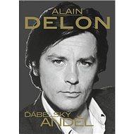 Alain Delon: Ďábelský anděl - Kniha