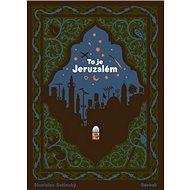 To je Jeruzalém - Kniha