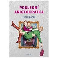 Poslední aristokratka - Kniha