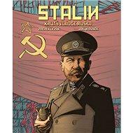 Stalin: Krutý vládce Ruska - Kniha