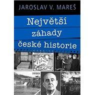 Největší záhady české historie - Kniha