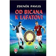 Od Bicana k Lafatovi: Klub ligových kanonýrů - Kniha